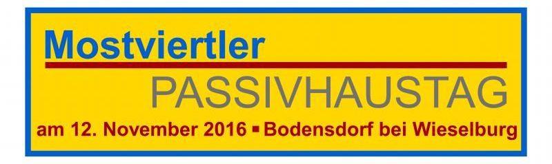 Holzbau Strigl: Mostviertler Passivhaustag 12. November 2016